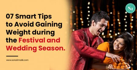 Avoid Gaining Weight during the Festival and Wedding Season